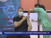 Președintele României s-a vaccinat împotriva CoViD-19