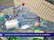 Sistem de garanție pentru sticle și doze de aluminiu