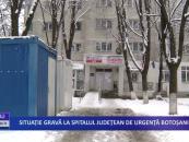 Situație gravă la Spitalul Județean de Urgență Botoșani