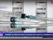 România va primi din aprilie vaccinuri anti-covid de la Johnson&Johnson