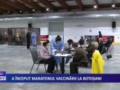 A început maratonul vaccinării la Botoșani
