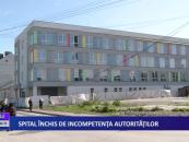 Spital închis de incompetența autorităților